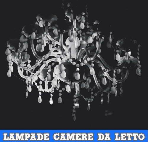 Lampade in Camera da Letto